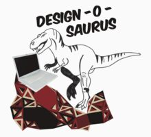 James is a Design-o-saurus by emmatron