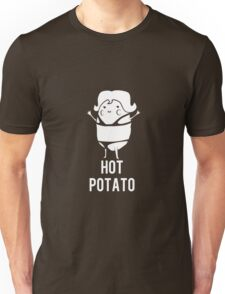 Hot Potato Unisex T-Shirt