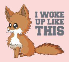 Fox Woke Up Like This Baby Tee