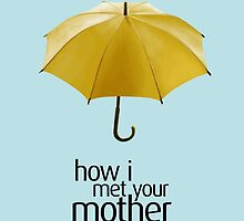 Yellow Umbrella. How I Met Your Mother. by Nathanael Mortensen