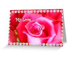My Love Greeting Card