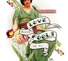 Love Makes Fools of Us All by Jordan Clarke