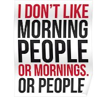 I Don't Like Morning People  Poster