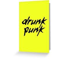 Drunk Punk Greeting Card