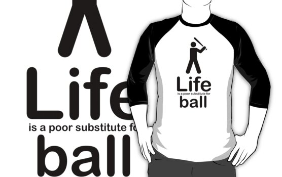 Ball v Life - Black Graphic by Ron Marton