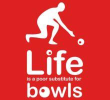 Bowls v Life - White Graphic Kids Clothes