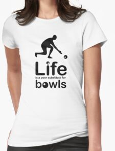 Bowls v Life - Black Graphic Womens Fitted T-Shirt