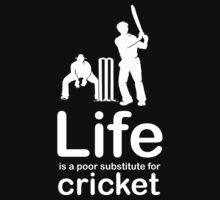 Cricket v Life - White Graphic by Ron Marton