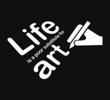 Art v Life - White Graphic by Ron Marton