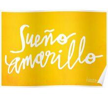 Nairo Quintana : Sueno Amarillo / Yellow Dream in White Lettering Poster