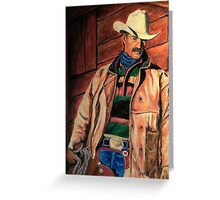 Workin' Man Of The West Greeting Card