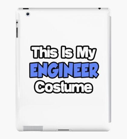 This Is My Engineer Costume iPad Case/Skin