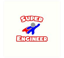 Super Engineer Art Print
