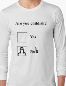 Are you childish? Black T-Shirt