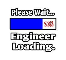Please Wait - Engineer Loading Photographic Print