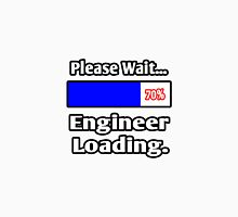 Please Wait - Engineer Loading Unisex T-Shirt