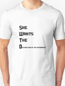 She Wants The Destruction of the Patriarchy T-Shirt