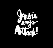 Jensie Says Attack! White Script by finnllow
