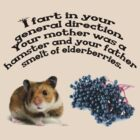 Your mother was a hamster and your father smelt of elderberries. by Laura Kelk