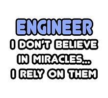 Engineers and Miracles by TKUP22
