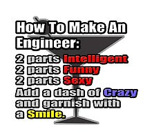 How To Make An Engineer by TKUP22