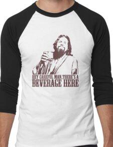 The Big Lebowski Careful Man There's A Beverage Here T-Shirt Men's Baseball ¾ T-Shirt