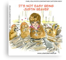 It's Not Easy Being Justin Beaver by Londons Times Cartoons Canvas Print