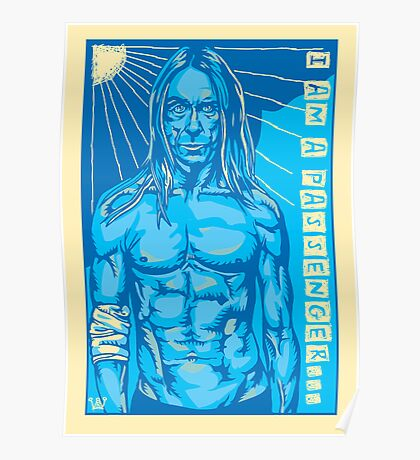 Blue Iggy the Ultimate Passenger Poster