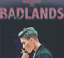WELCOME TO BADLANDS by crystaltaysm