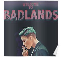 WELCOME TO BADLANDS Poster