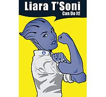 Liara T'Soni can do it Photographic Print