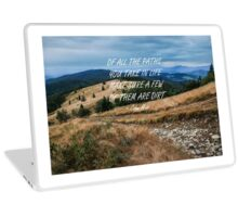 Of all the paths... 2 Laptop Skin