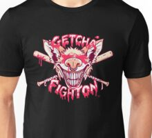 GET YOUR FIGHT ON Unisex T-Shirt