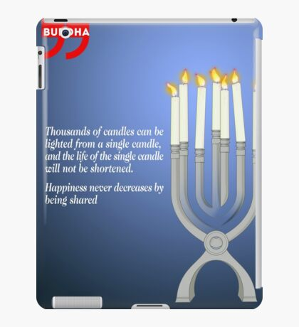 Sharing the Light (Buddha's Quote) iPad Case/Skin