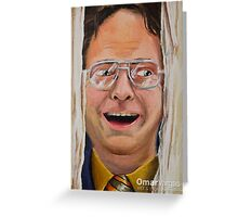 Dwight Greeting Card