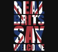 Real Brits Say Welcome by jezkemp