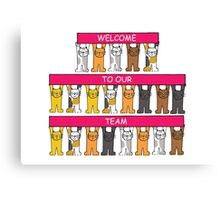 Welcome to our team, cartoon cats. Canvas Print
