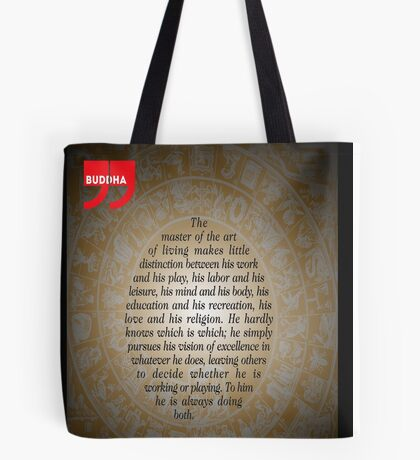 The Master of Art (Buddha's Quote) Tote Bag