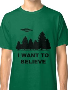 """""""I want to believe"""" X Files Classic T-Shirt"""