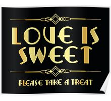 Great Gatsby / art deco style sweets sign Poster