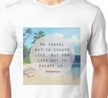 Travel Quote Unisex T-Shirt