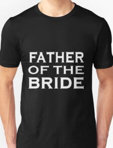 FOB Father of Bride T-Shirt