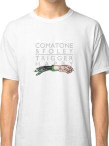 COMATONE & FOLEY - Trigger Happy COVER Classic T-Shirt