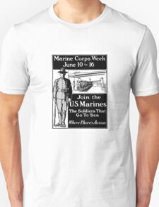 Join The U.S. Marines -- The Soldiers That Go To Sea T-Shirt