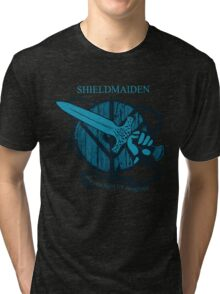 shieldmaiden - WE CAN FIGHT FOR OURSELVES Tri-blend T-Shirt