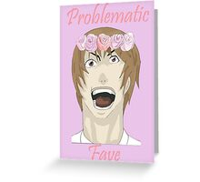 Problematic Kira Greeting Card