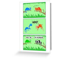 The colorblind chameleon Greeting Card