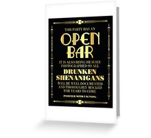 Great gatsby / art deco style open bar sign Greeting Card