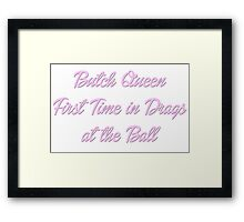 Butch Queen - Paris is Burning Framed Print