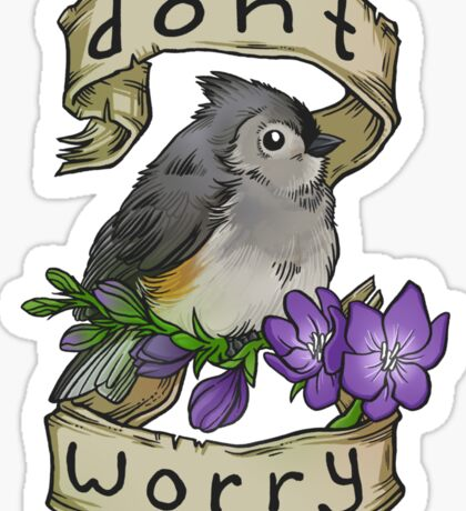 Don't Worry Sticker